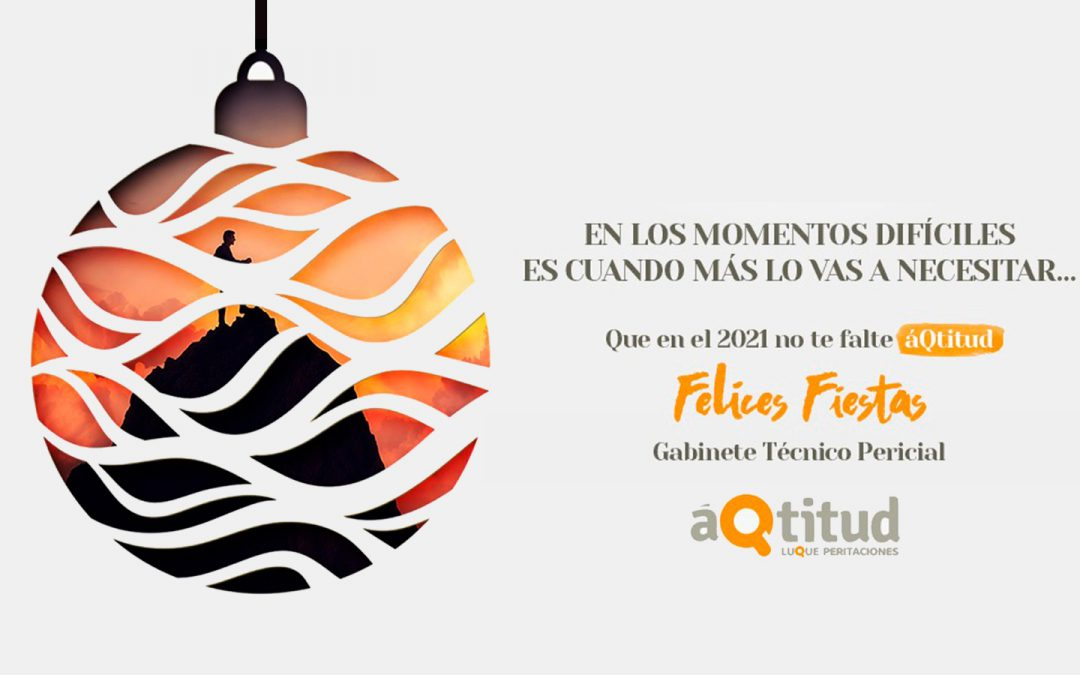 Que en el 2021 no te falte #áQtitud – ¡Felices Fiestas!